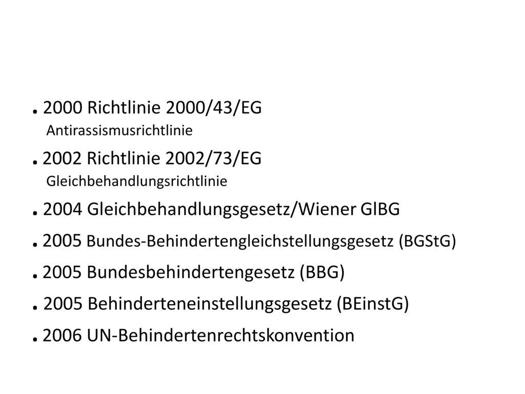 . 2004 Gleichbehandlungsgesetz/Wiener GlBG