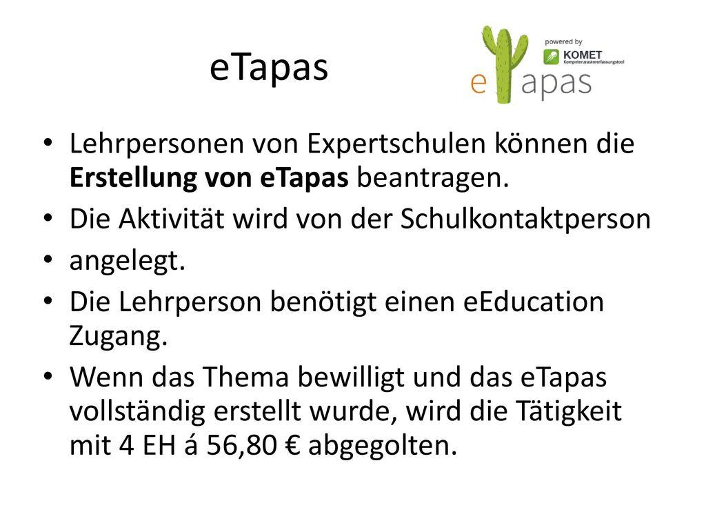 eTapas Lehrpersonen von Expertschulen können die Erstellung von eTapas beantragen. Die Aktivität wird von der Schulkontaktperson.