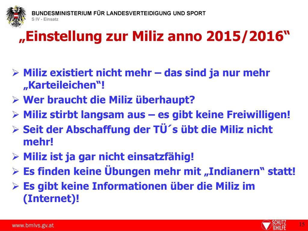 """""""Einstellung zur Miliz anno 2015/2016"""