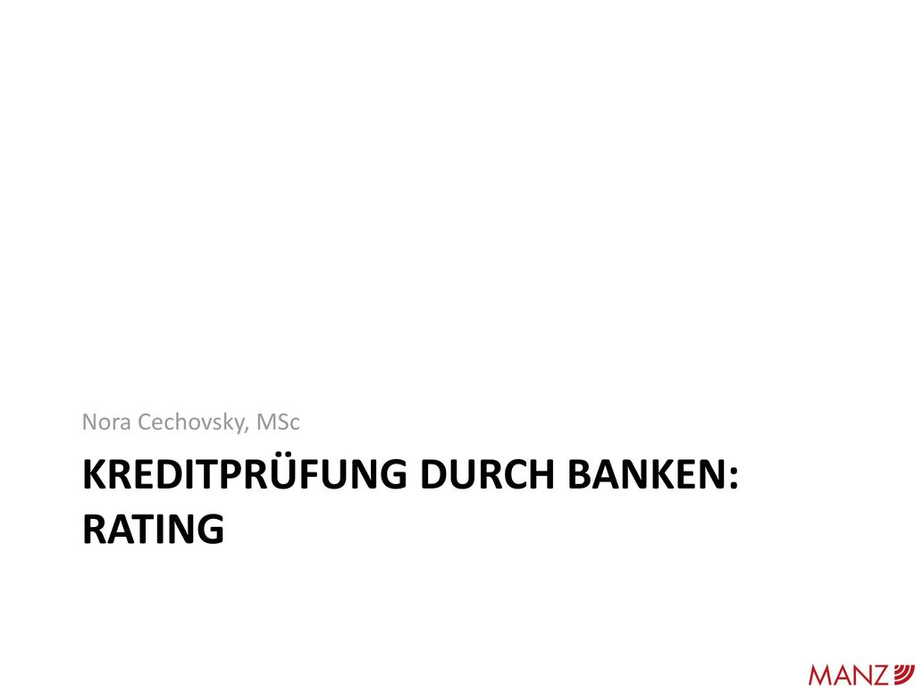 Kreditprüfung Durch Banken: Rating