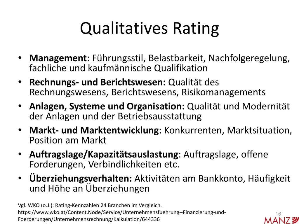 Qualitatives Rating Management: Führungsstil, Belastbarkeit, Nachfolgeregelung, fachliche und kaufmännische Qualifikation.