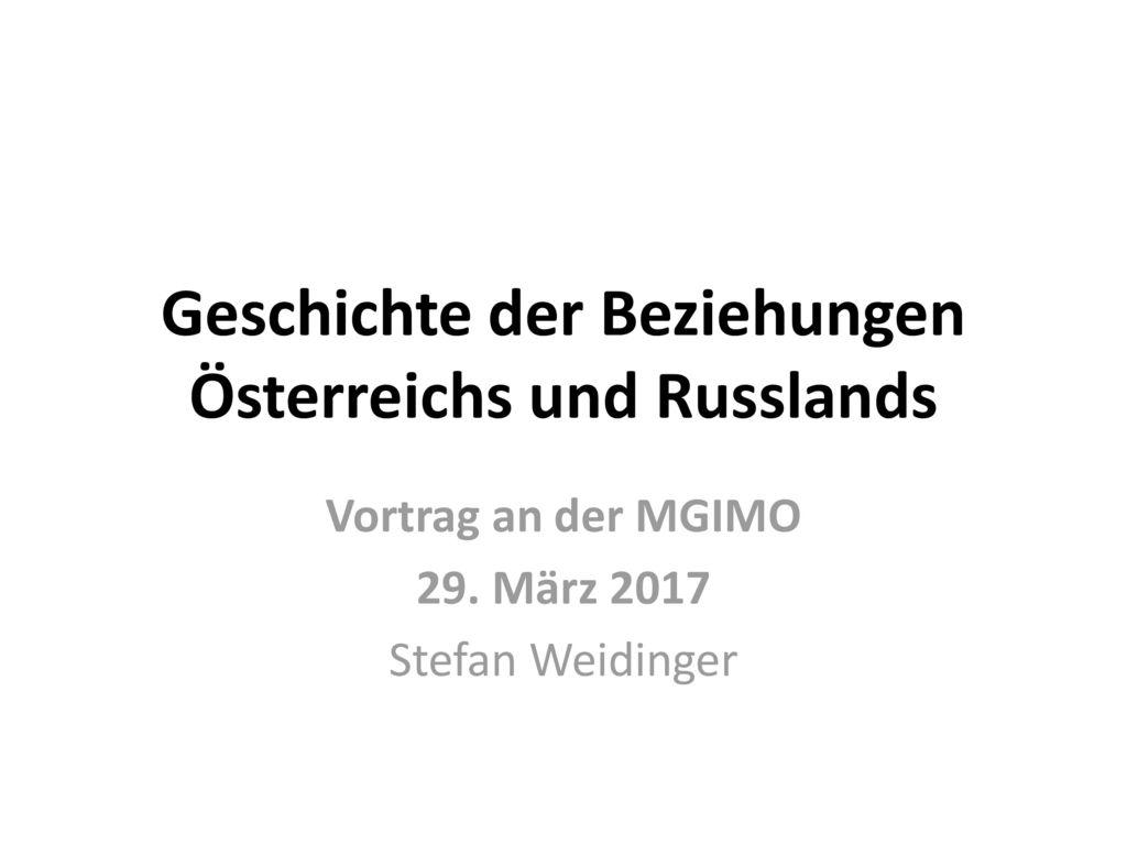 Geschichte der Beziehungen Österreichs und Russlands