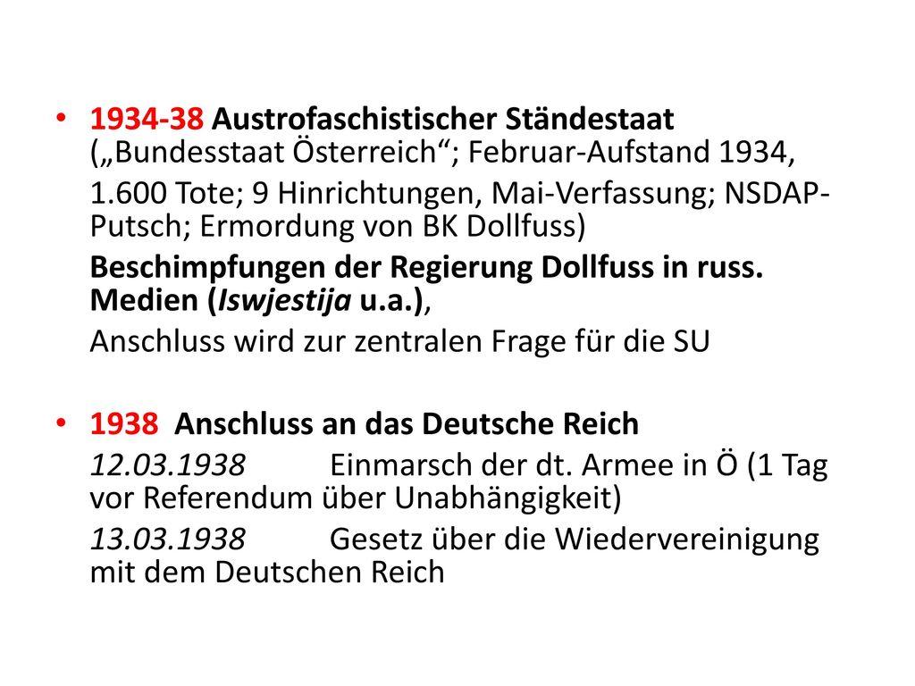 """1934-38 Austrofaschistischer Ständestaat (""""Bundesstaat Österreich ; Februar-Aufstand 1934,"""