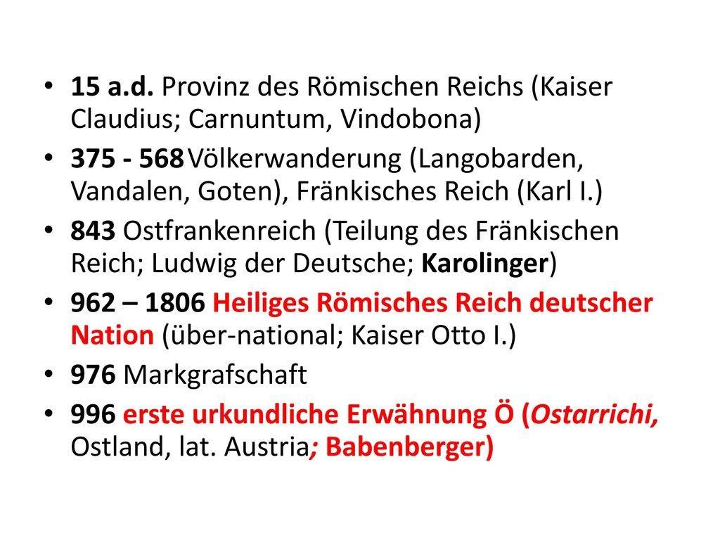 15 a.d. Provinz des Römischen Reichs (Kaiser Claudius; Carnuntum, Vindobona)