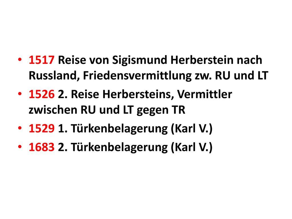 1517 Reise von Sigismund Herberstein nach Russland, Friedensvermittlung zw. RU und LT