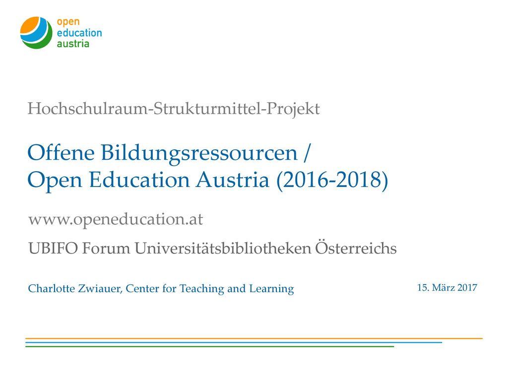 www.openeducation.at UBIFO Forum Universitätsbibliotheken Österreichs