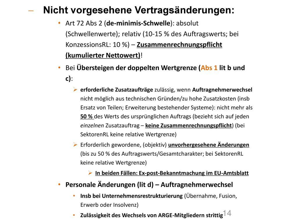 Nicht vorgesehene Vertragsänderungen: