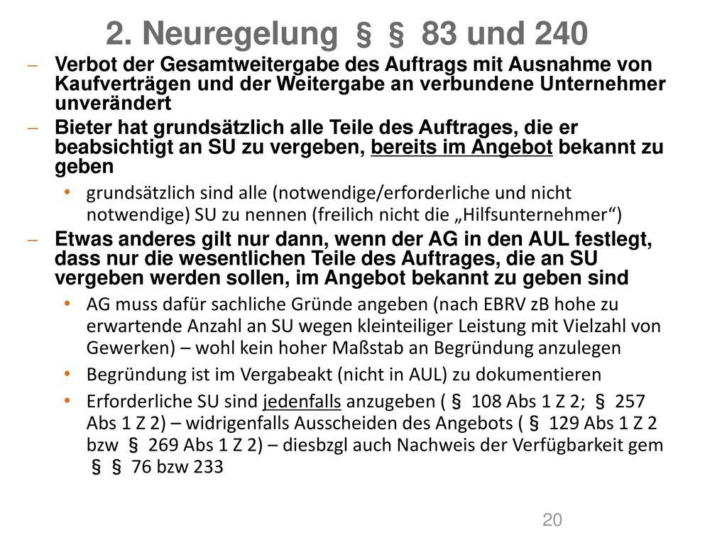 2. Neuregelung §§ 83 und 240