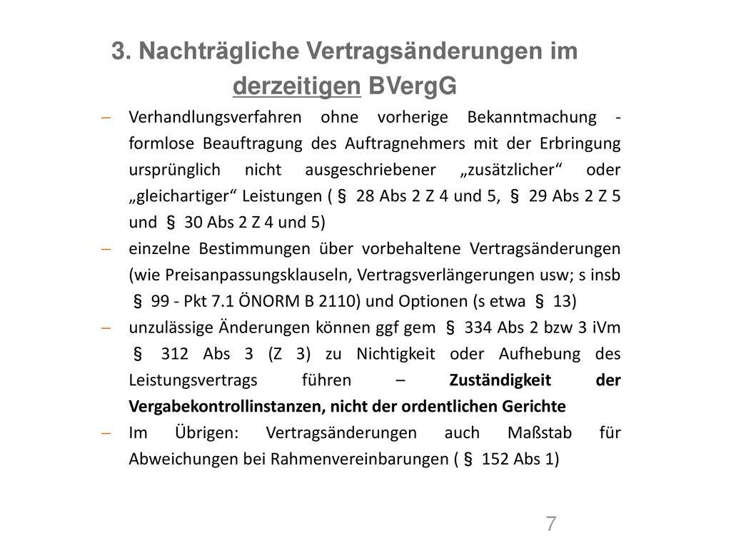 3. Nachträgliche Vertragsänderungen im derzeitigen BVergG