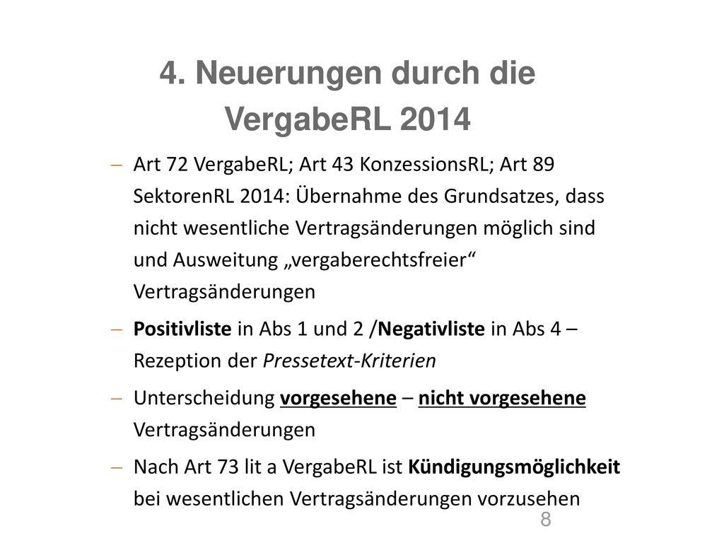 4. Neuerungen durch die VergabeRL 2014