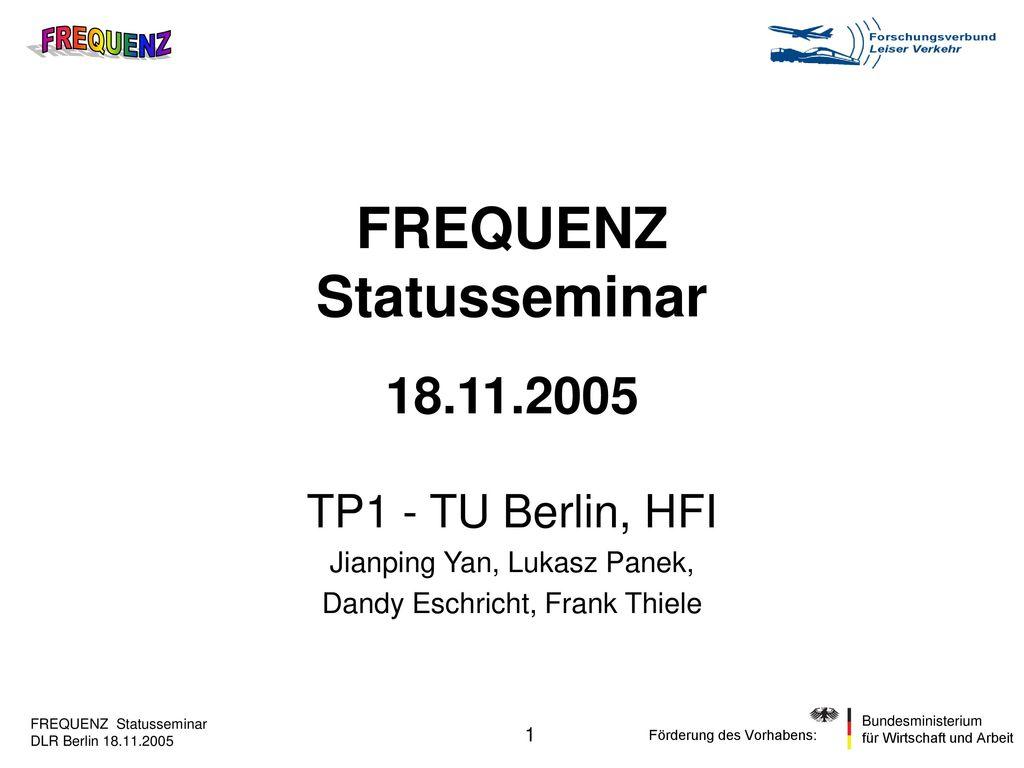 FREQUENZ Statusseminar 18.11.2005