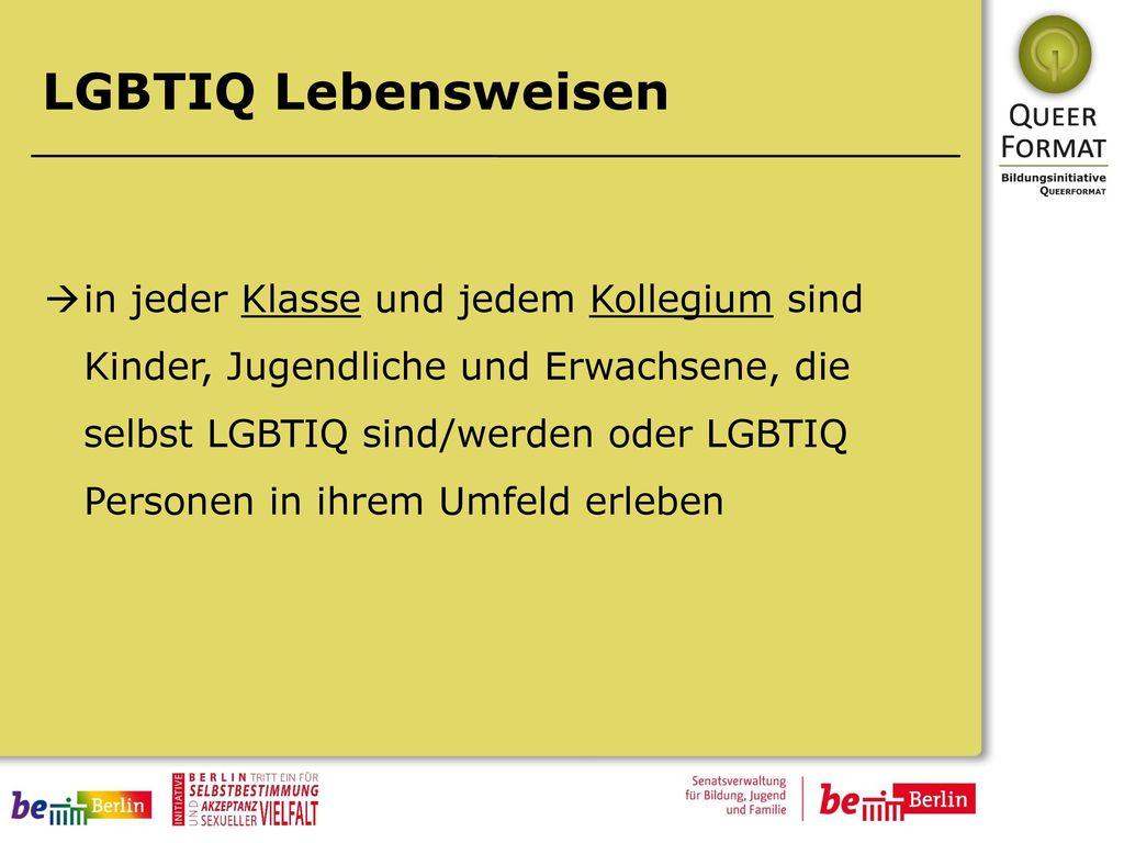 LGBTIQ Lebensweisen