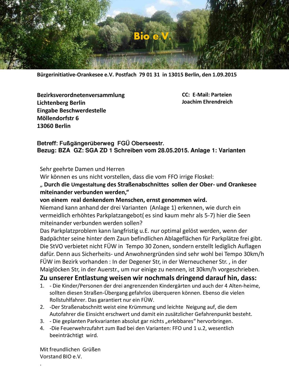 Bio e.V. Bürgerinitiative-Orankesee e.V. Postfach 79 01 31 in 13015 Berlin, den 1.09.2015. Bezirksverordnetenversammlung.