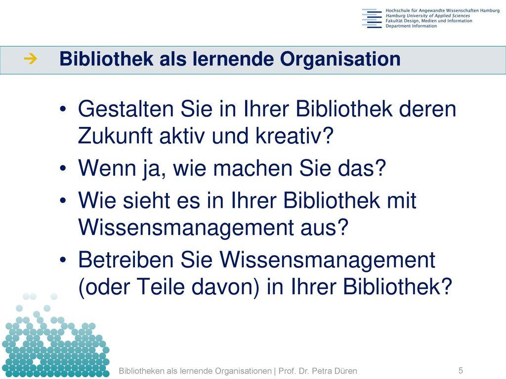 Bibliothek als lernende Organisation