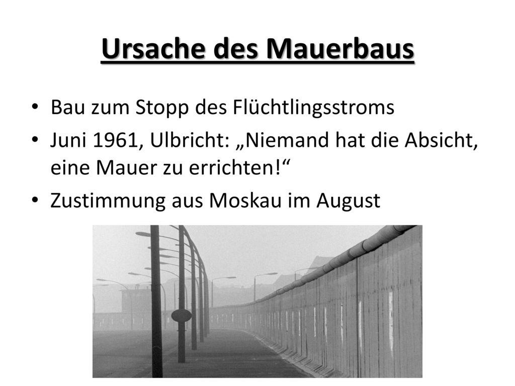 Ursache des Mauerbaus Bau zum Stopp des Flüchtlingsstroms