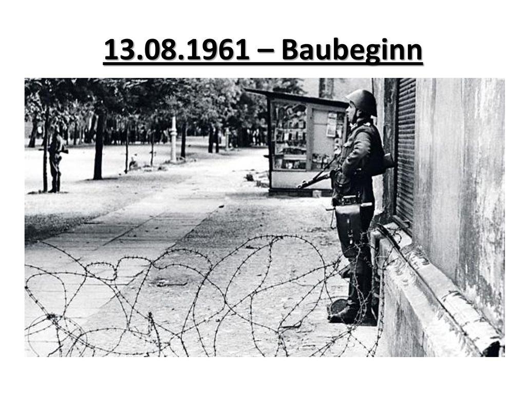 13.08.1961 – Baubeginn