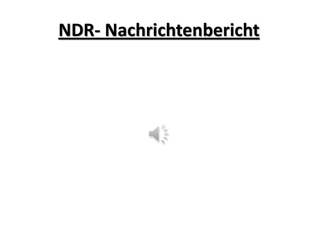 NDR- Nachrichtenbericht