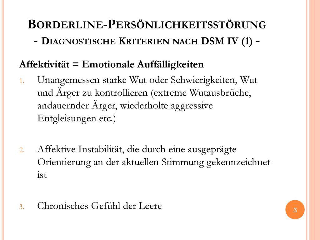 Borderline-Persönlichkeitsstörung - Diagnostische Kriterien nach DSM IV (1) -