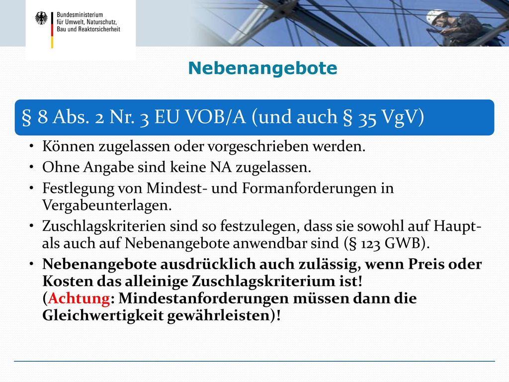 § 8 Abs. 2 Nr. 3 EU VOB/A (und auch § 35 VgV)