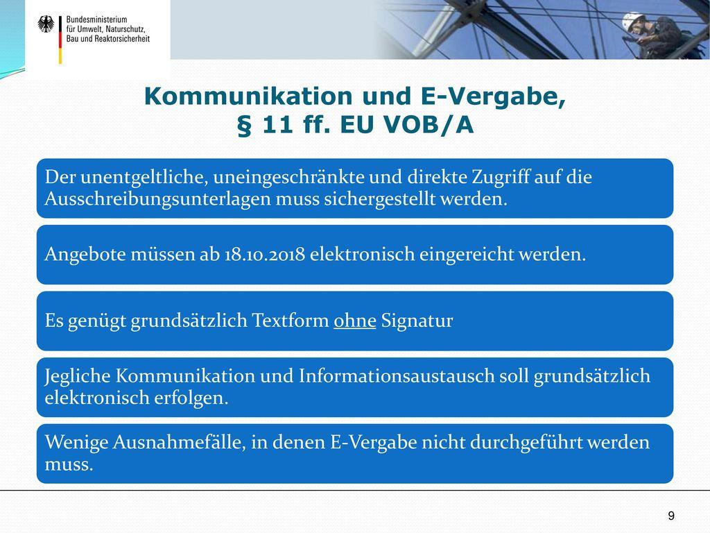 Kommunikation und E-Vergabe, § 11 ff. EU VOB/A