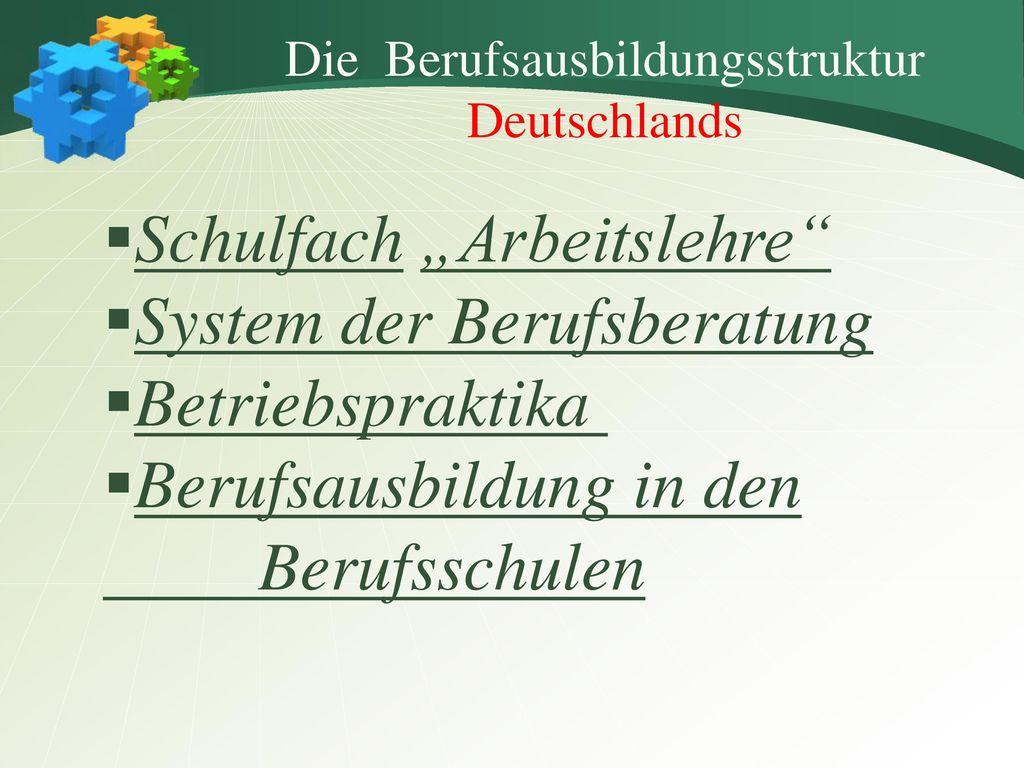 Die Berufsausbildungsstruktur Deutschlands
