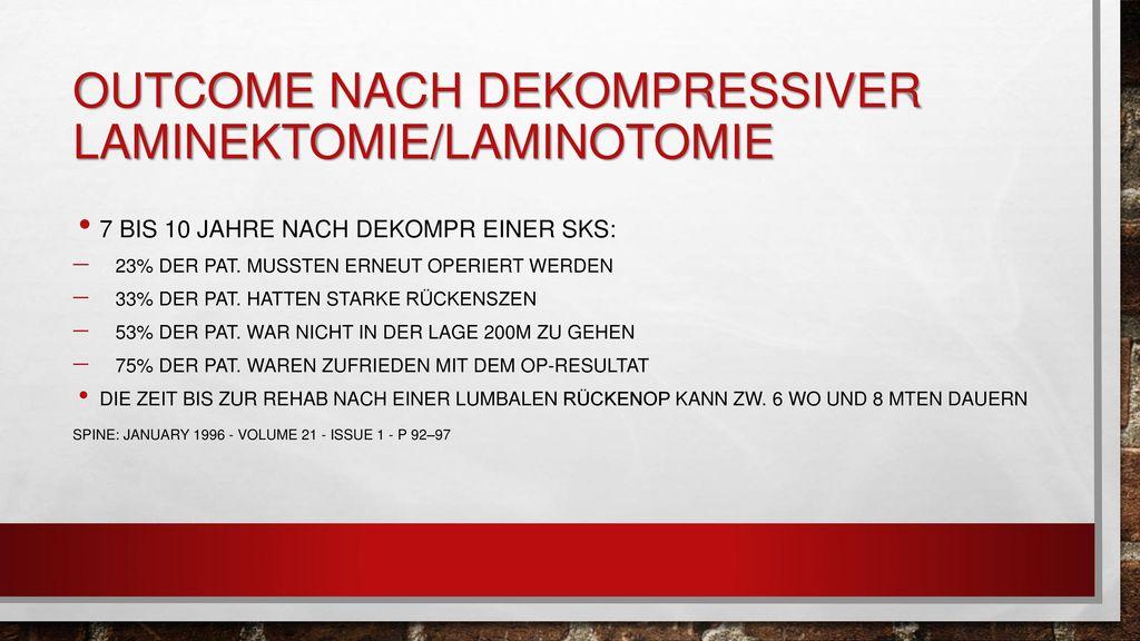 Outcome nach dekompressiver Laminektomie/Laminotomie