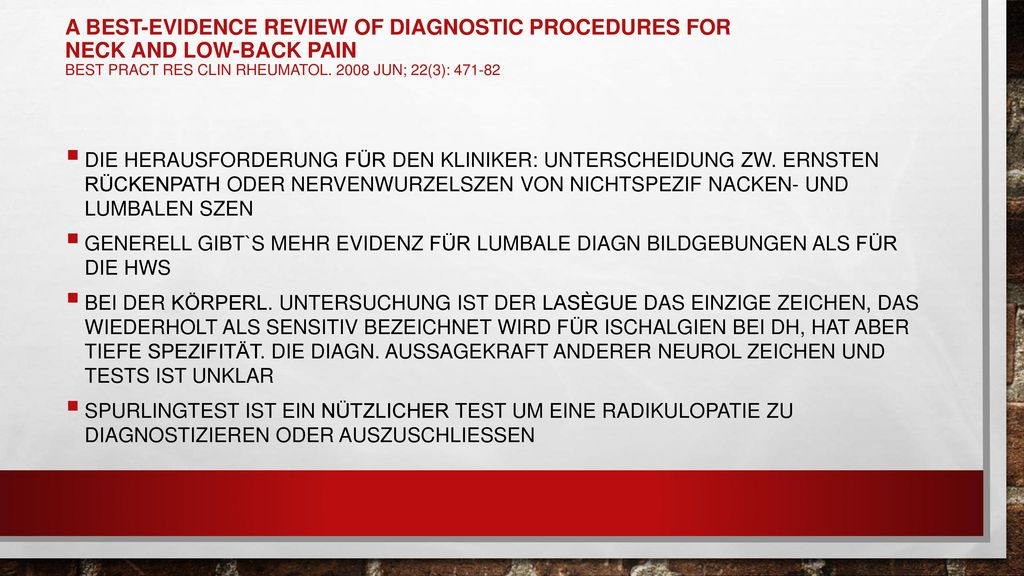 A best-evidence review of diagnostic procedures for neck and low-back pain Best Pract Res Clin Rheumatol. 2008 Jun; 22(3): 471-82