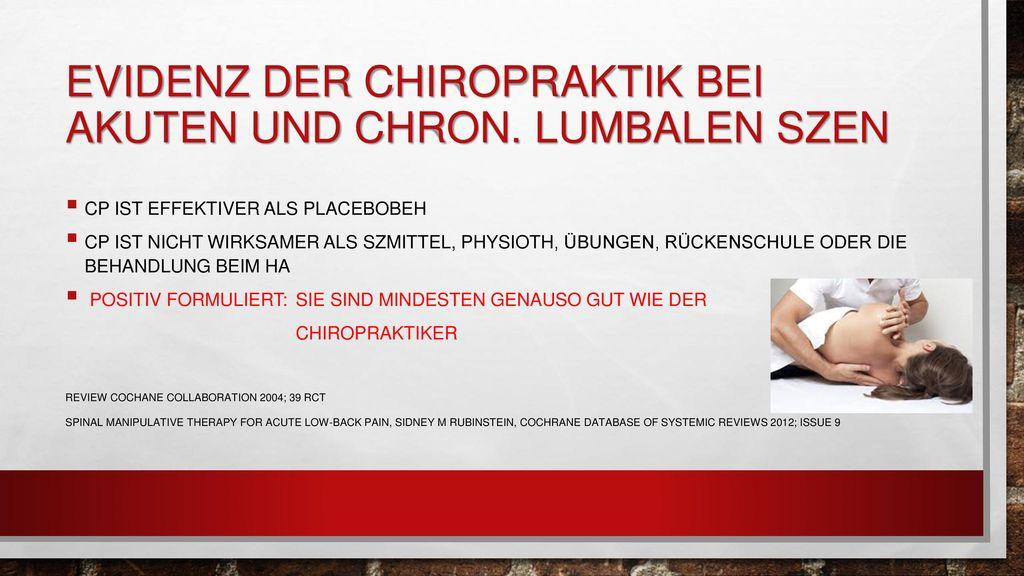 Evidenz der Chiropraktik bei akuten und chron. lumbalen Szen