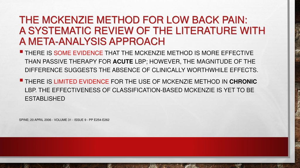 The McKenzie Method for Low Back Pain: A Systematic Review of the Literature With a Meta-Analysis Approach