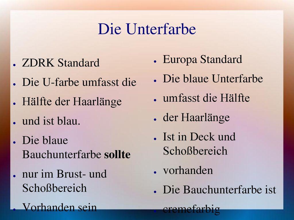 Die Unterfarbe Europa Standard ZDRK Standard Die blaue Unterfarbe
