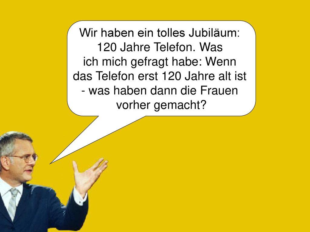 Wir haben ein tolles Jubiläum: 120 Jahre Telefon. Was