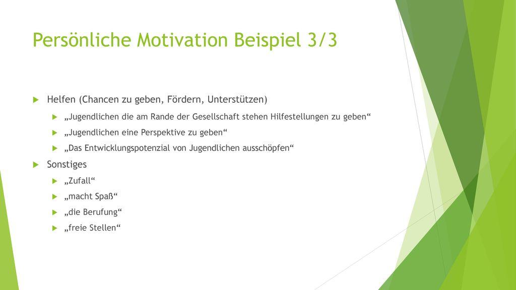 Persönliche Motivation Beispiel 3/3