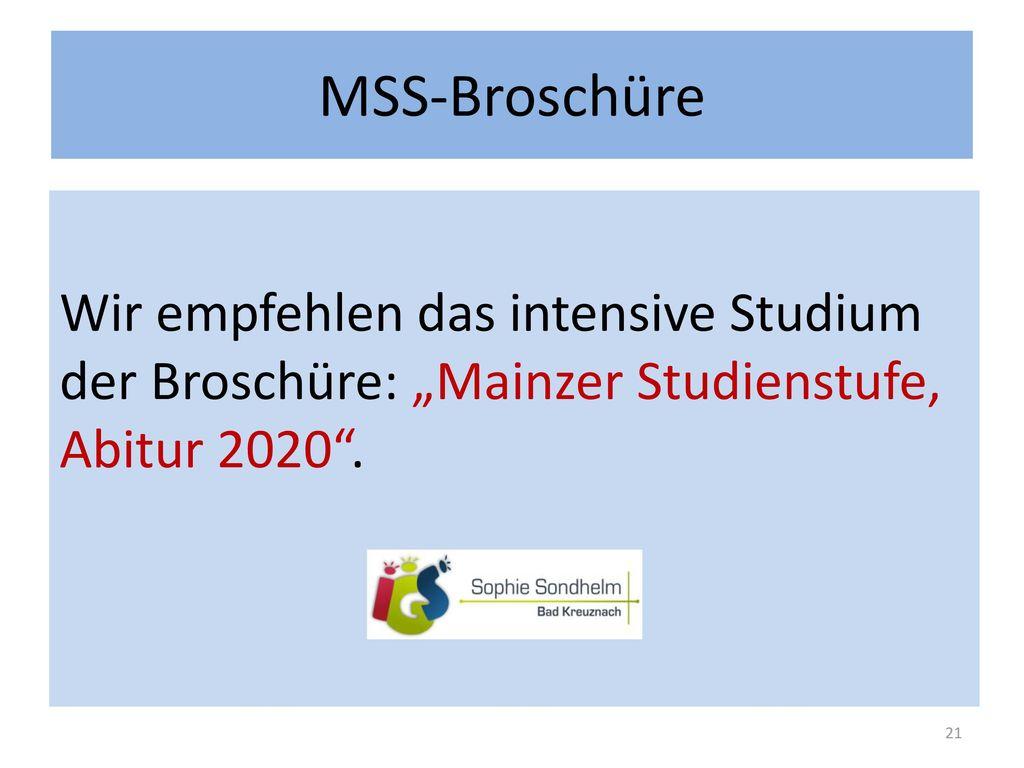 """MSS-Broschüre Wir empfehlen das intensive Studium der Broschüre: """"Mainzer Studienstufe, Abitur 2020 ."""