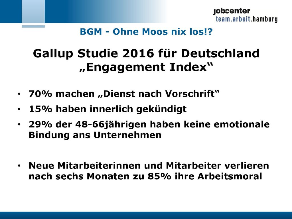 "Gallup Studie 2016 für Deutschland ""Engagement Index"