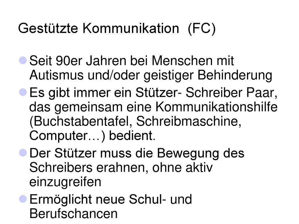 Gestützte Kommunikation (FC)