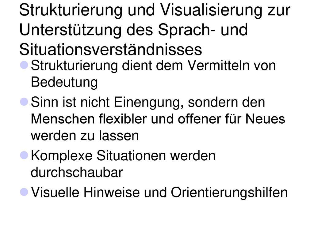 Strukturierung und Visualisierung zur Unterstützung des Sprach- und Situationsverständnisses