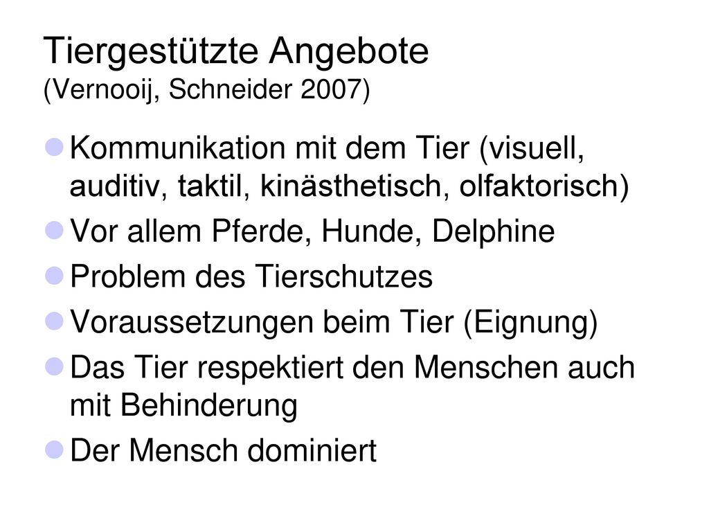 Tiergestützte Angebote (Vernooij, Schneider 2007)