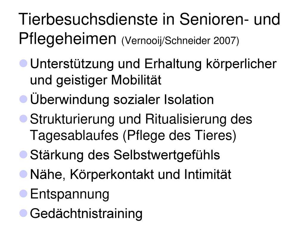 Tierbesuchsdienste in Senioren- und Pflegeheimen (Vernooij/Schneider 2007)