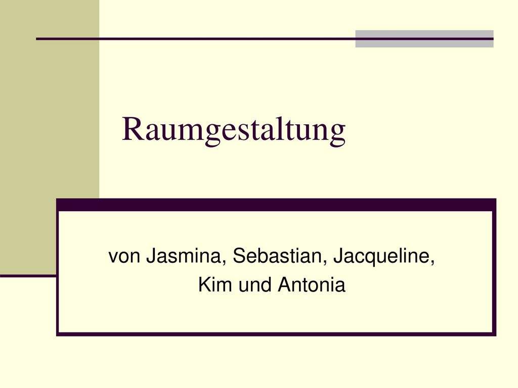 von Jasmina, Sebastian, Jacqueline, Kim und Antonia
