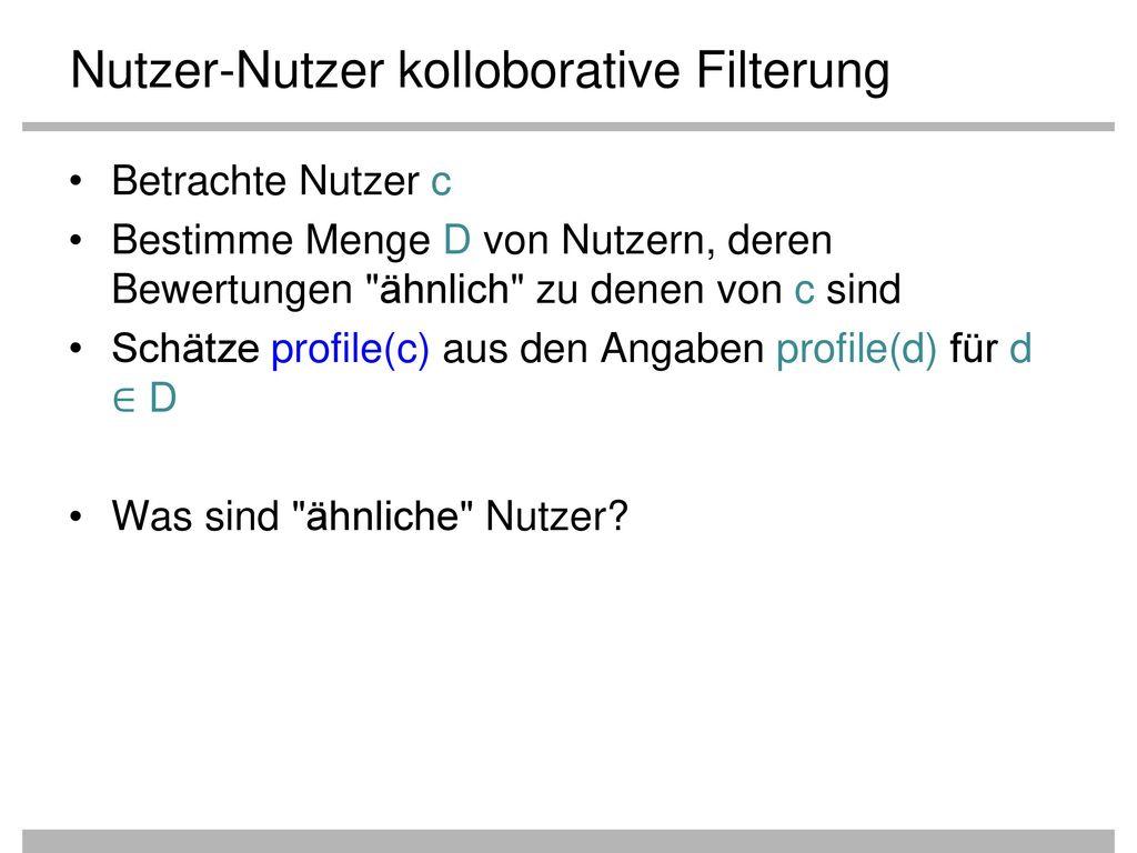 Nutzer-Nutzer kolloborative Filterung