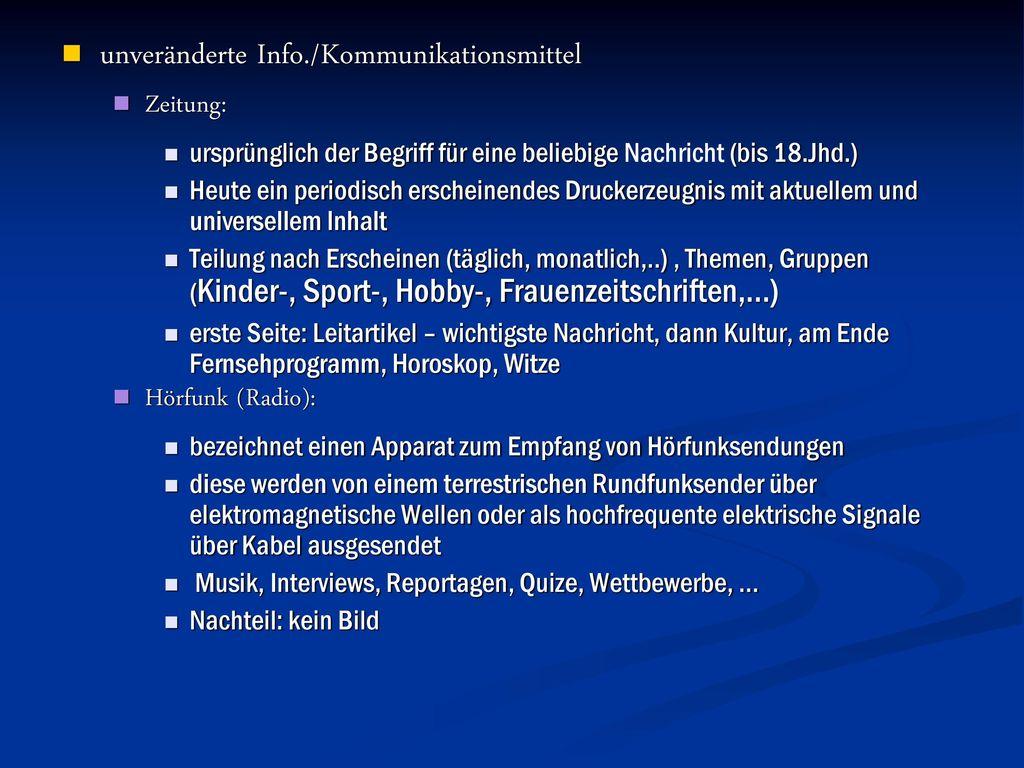 unveränderte Info./Kommunikationsmittel