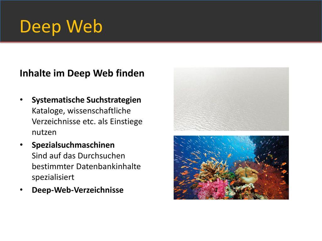 Deep Web Inhalte im Deep Web finden