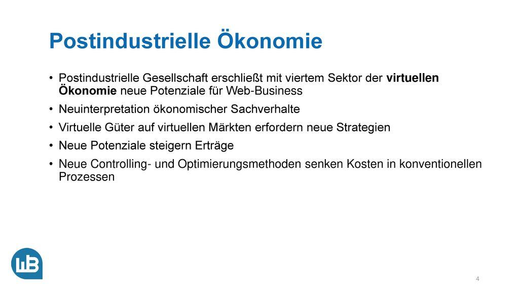 Übersicht Web-Business in der postindustriellen Ökonomie