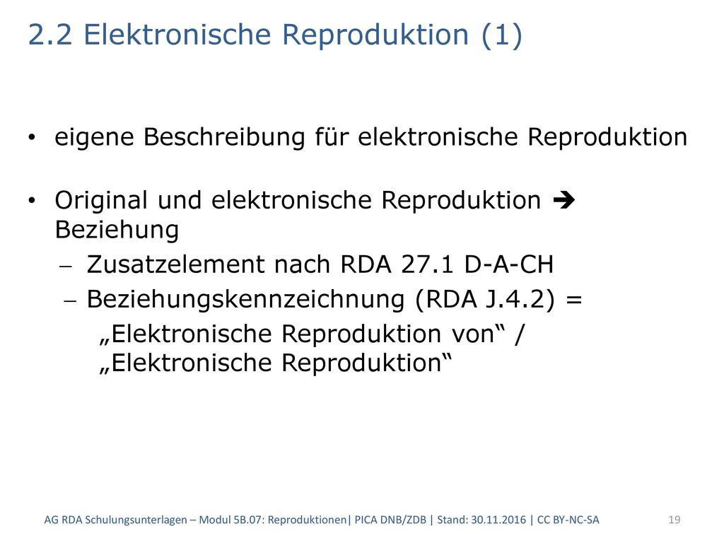 2.2 Elektronische Reproduktion (1)
