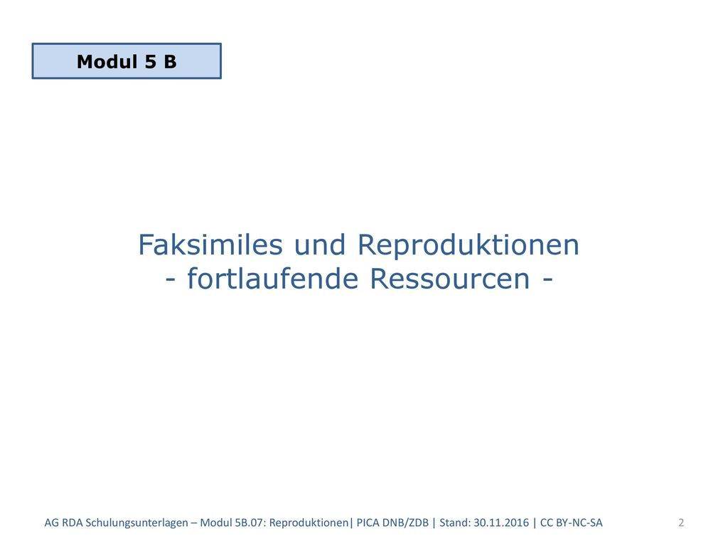 Faksimiles und Reproduktionen - fortlaufende Ressourcen -