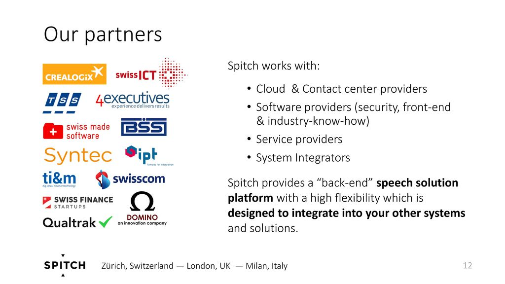 Our partners Spitch works with: Cloud & Contact center providers