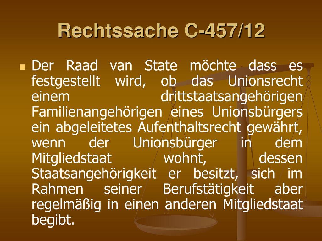Rechtssache C-457/12