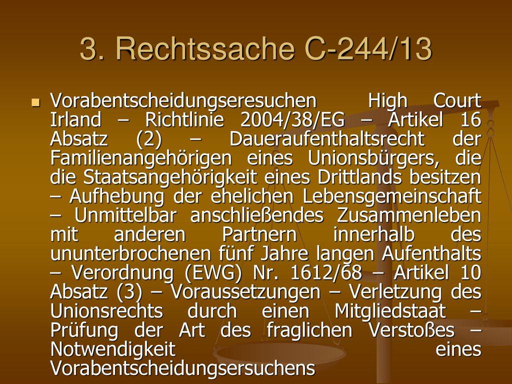 3. Rechtssache C‑244/13