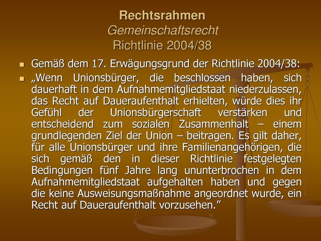 Rechtsrahmen Gemeinschaftsrecht Richtlinie 2004/38