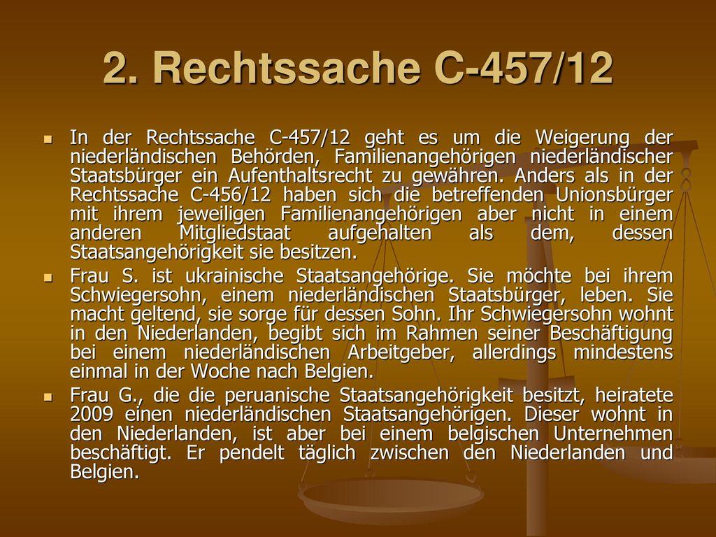 2. Rechtssache C‑457/12